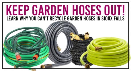 Garden Hoses Are a
