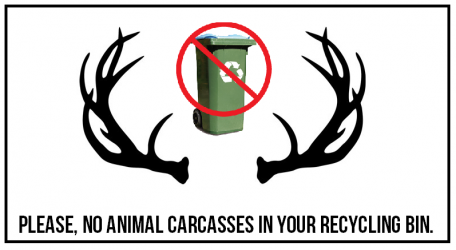 Please, no dead animals in your recycling bin